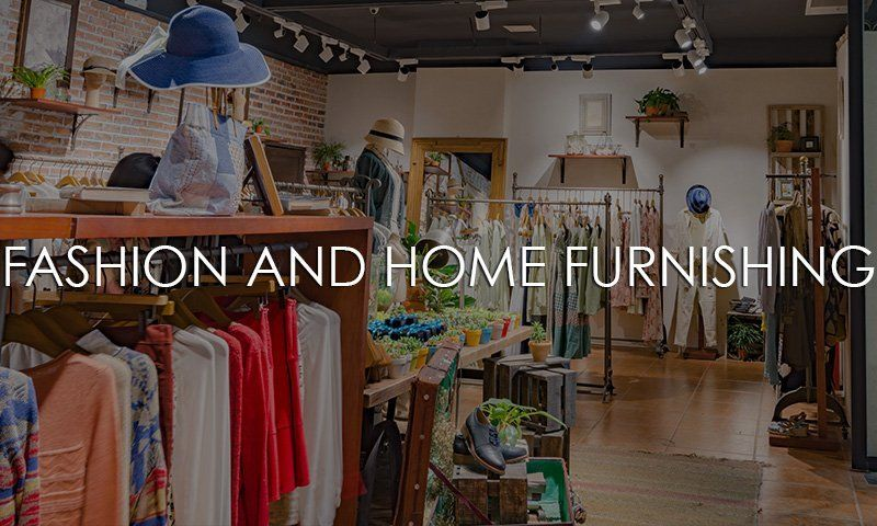 Fashion And Home Furnishing
